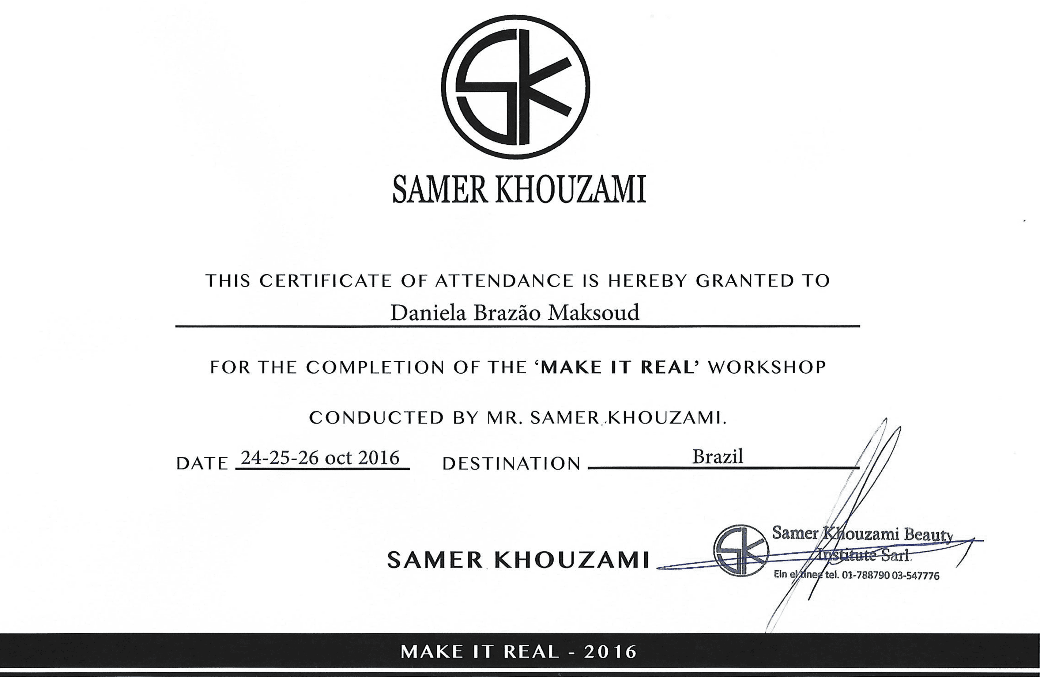 Certificado do Make It Real SK Tour 2016.